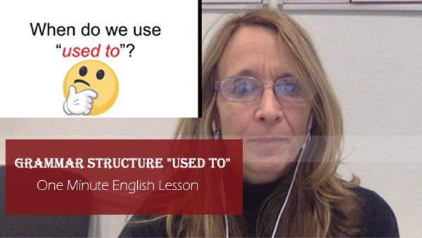 "One Minute English Lesson - Grammar Structure ""USED TO"""